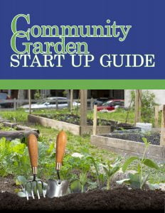 Cover of the Community Garden Start Up Guide