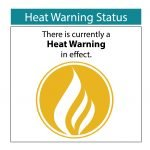 There is currently a heat warning in effect.